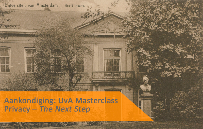 Aankondiging UvA Academy Masterclass: Privacy – The Next Step